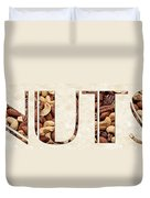 The Word Is Nuts Duvet Cover