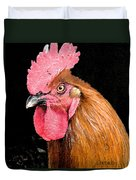 this Rooster Means Business Duvet Cover