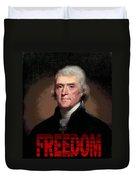 Thomas Jefferson Freedom Duvet Cover
