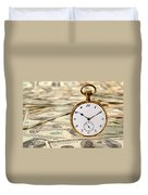 Time Is Over Money Duvet Cover