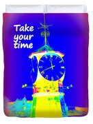 It's The Time Of Our Life Duvet Cover