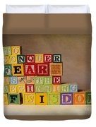 To Conquer Fear Is The Beginning Of Wisdom Duvet Cover