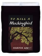 To Kill A Mockingbird, 1960 Duvet Cover