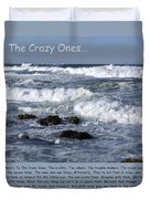To The Crazy Ones Quote By Stove Jobs Duvet Cover