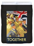 Together Propaganda Poster Duvet Cover by Anonymous