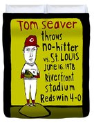 Tom Seaver Cincinnati Reds Duvet Cover by Jay Perkins