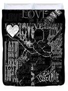 Tribute To Love In Black Duvet Cover