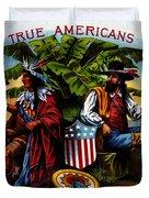 True Americans Duvet Cover