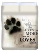 True Love - By Sharon Cummings Words By Billings Duvet Cover