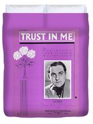 Trust In Me Duvet Cover