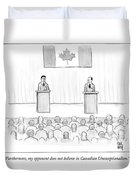 Two Candidates For Prime Minister Of Canada Duvet Cover by Paul Noth