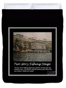 Two-story Fishing Stage Duvet Cover