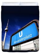 Ubahn Alexanderplatz Sign And Television Tower Berlin Germany Duvet Cover