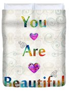 Uplifting Art - You Are Beautiful By Sharon Cummings Duvet Cover