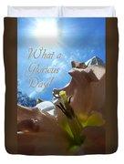 V Glorious Day Words Duvet Cover