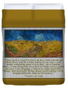 Van Gogh Motivational Quotes - Wheatfield With Crows II Duvet Cover