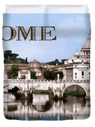 Vatican City Seen From Tiber River Text  Rome Duvet Cover