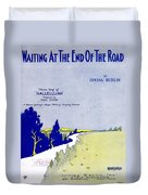 Waiting At The End Of The Road Duvet Cover