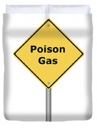 Warning Sign Poison Gas Duvet Cover
