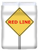 Warning Sign Red Line Duvet Cover