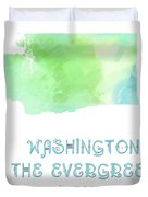 Washington - The Evergreen State - Map - State Phrase - Geology Duvet Cover