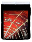 Web Of Lies Duvet Cover