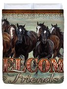 Welcome Friends Horses Duvet Cover