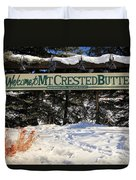 Welcome To Mt Crested Butte Duvet Cover
