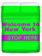 Welcome To New York Duvet Cover