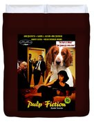 Welsh Springer Spaniel Art Canvas Print - Pulp Fiction Movie Poster Duvet Cover