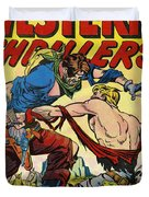Western Thrillers Duvet Cover by Studio Artist