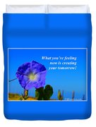What You Are Feeling Now Duvet Cover