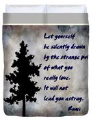 What You Really Love - Rumi Quote Duvet Cover