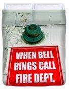 When Bell Rings Duvet Cover