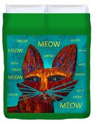 Whiskers Meowing Duvet Cover