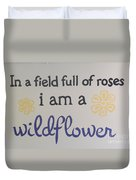 Wildflower Phrase Duvet Cover