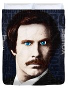 Will Ferrell Anchorman The Legend Of Ron Burgundy Words Color Duvet Cover