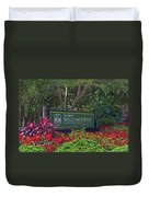 William And Mary Welcome Sign Duvet Cover