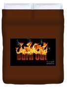 Word Burn Out In Fire Text Art Prints Duvet Cover
