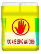 You Are Being Watched Duvet Cover