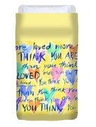 You Are Loved Duvet Cover