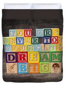 You Are Never Too Young To Dream Big Duvet Cover