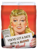 You Ve Got A Date With A Bond Poster Advertising Victory Bonds  Duvet Cover