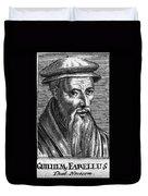 Guillaume Farel (1489-1565) Duvet Cover
