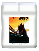 Sunset At Tower Brigde Duvet Cover