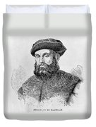 Ferdinand Magellan Duvet Cover