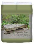 A Bench For Those Who Seek Repose Duvet Cover