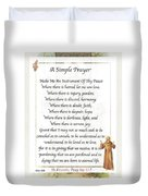 A Simple Prayer By Saint Francis Duvet Cover