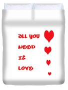 All You Need Is Love Duvet Cover by Georgia Fowler