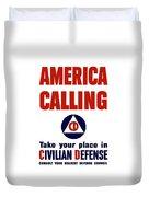 America Calling -- Civilian Defense Duvet Cover